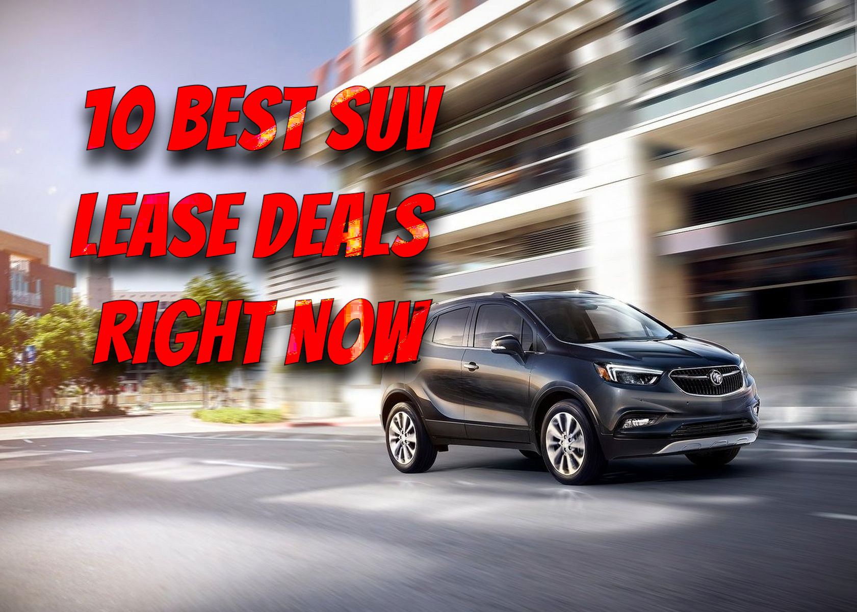 11 Best Suv Lease Deals Right Now Most Affordable Crossover In 2021 Adorecar Com