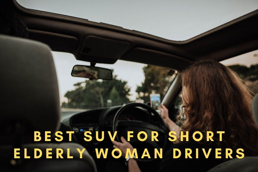 Best SUV For Short Elderly Woman Drivers Pictures